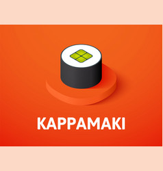 Kappamaki isometric icon isolated on color vector