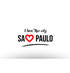 Sao paulo city name love heart visit tourism logo vector