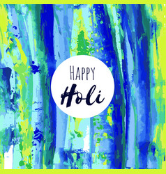Happy holi oil watercolor texture background vector