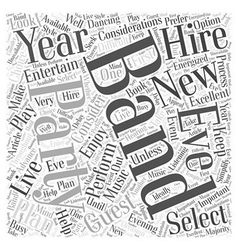 Hiring a band for a new years eve party word cloud vector