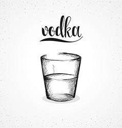 Monochrome vodka in glass with calligraphy Sketch vector image
