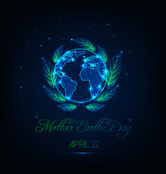 Mother earth day greeting card with glow low poly vector