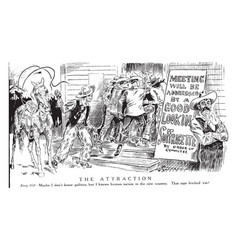 Womens suffrage cartoon - the attraction vintage vector
