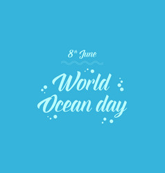 Blue background world ocean day vector
