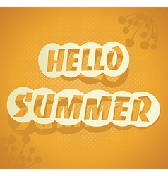 Hello Summer summer background vector