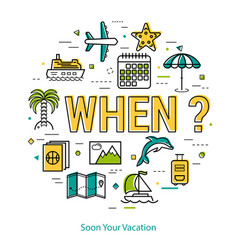 soon your vacation - round line concept vector image vector image