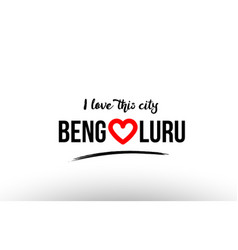 Bengaluru city name love heart visit tourism logo vector