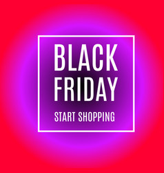 Black friday start shopping advertising banner vector