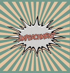 declaration of impeachment pop art vector image