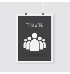 Team work poster on a wall group vector