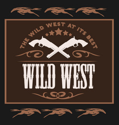 vintage wild west poster with crossed colts vector image vector image
