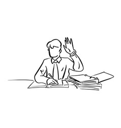 businessman raising his hand up on working desk vector image