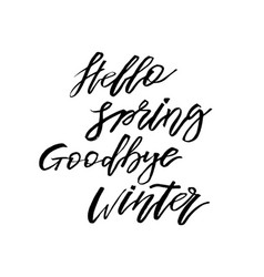 Hello spring goodbye winter - hand drawn vector