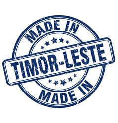 made in timor-leste blue grunge round stamp vector image