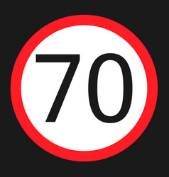 Maximum speed limit 70 sign flat icon vector