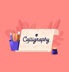 calligraphy or lettering scroll and instruments vector image
