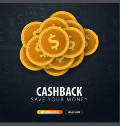 cashback service save your money gold coins on vector image