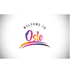 oslo welcome to message in purple vibrant modern vector image