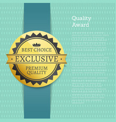 quality award best choice exclusive premium label vector image
