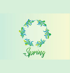 Spring with green wreath leafs vector