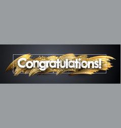 Congratulations shiny banner with golden brush vector