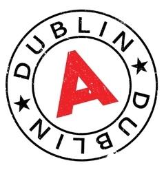 Dublin stamp rubber grunge vector