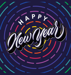 happy new year lettering typography poster vector image