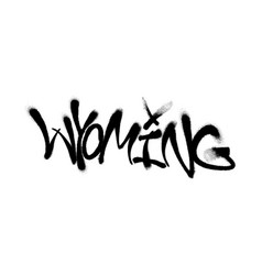 sprayed wyoming font graffiti with overspray in vector image