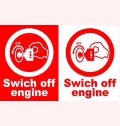 Switch off engine sign vector