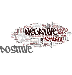 The magic ratio of positive and negative moments vector