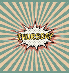 thursday day week comic sound vector image vector image
