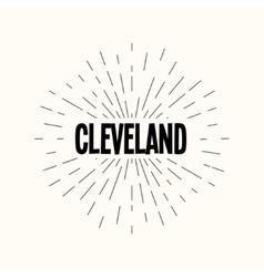 Hand drawn sunburst - cleveland vector image