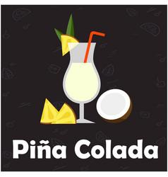 pina colada glass of cocktail coconut black backgr vector image