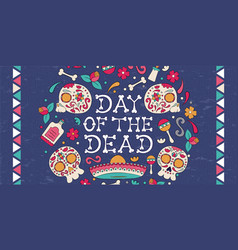 day dead mexican skull decoration banner vector image
