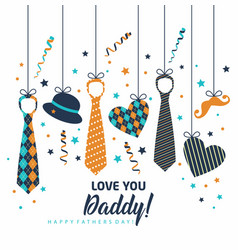 happy father s day holiday card with ties and vector image