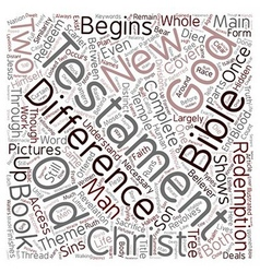 Differences The Old and New Testament text vector