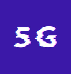 glitch effect 5g internet standard vector image