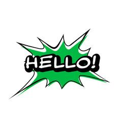 Hello speech bubble colorful emotional icon vector