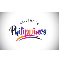 Philippines welcome to message in purple vibrant vector