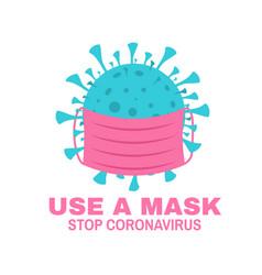 Use a mask stop coronavirus concept vector