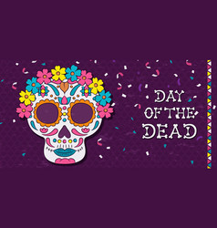 Day dead floral mexican skull greeting card vector