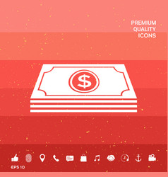 Money banknotes stack with dollar symbol - icon vector