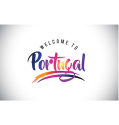 Portugal welcome to message in purple vibrant vector
