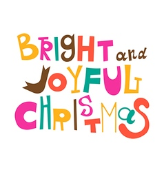 Bright and Joyful Christmas vector
