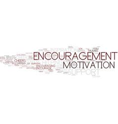 Encouragement word cloud concept vector
