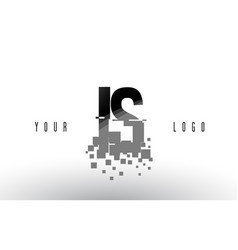 Is i s pixel letter logo with digital shattered vector