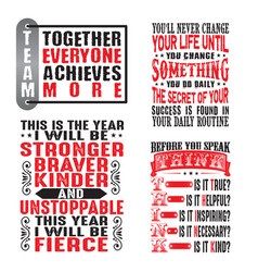 Motivation quote and saying set for graphic goods vector