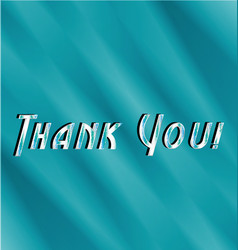 thank you text with blue background vector image