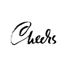 cheers handwritten phrase for greeting card vector image