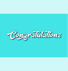 Congratulations hand written word text for vector